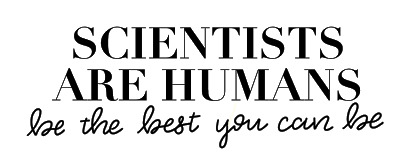 Scientists are Humans